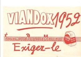 Buvard VIANDOX 1952 Economique Pratique Meilleur Exigez Le - Soups & Sauces