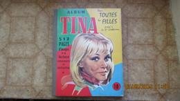"""TINA / POUR TOUTES LES FILLES JUSQU'A LA SAINTE CATHERINE / 1ère RELIURE / 1967 /dont """" LA MODE BARBIE """" - Other Magazines"""