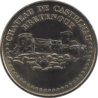 S07A140 - 2007 CHATEAU DE CASTELNAU BRETENOUX 2 - Face Simple / MONNAIE DE PARIS - Monnaie De Paris