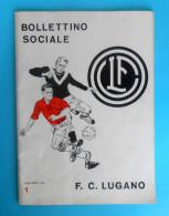 FC LUGANO - Switzerland Football Club * 1966. - Bulletin No. 1 * Soccer Fussball Calcio Foot Suisse Schweiz Svizzera - Books