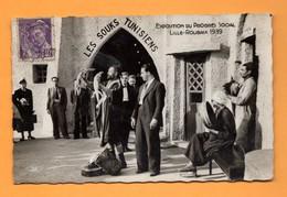 59 Nord Lille Roubaix 1939 Exposition Du Progres Social , Les Souks Tunisiens Montreur De Lezards  ,varans - Exhibitions