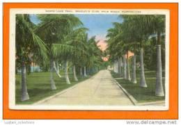 USA ETATS-UNIS FLORIDA PALM BEACH NORTH LAKE TRAIL BRADLEY´S CLUB 1940 YEARS POSTCARD - Palm Beach