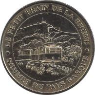 2007 - LE PETIT TRAIN DE LA RHUNE 1 - Sommet Du Pays Basque / MONNAIE DE PARIS - Monnaie De Paris