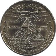 S07A313 - 2007 VULCANIA 3 - Le Volcan En Coupe / MONNAIE DE PARIS - Monnaie De Paris