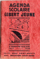 * * AGENDA SCOLAIRE - GIBERT JEUNE * * 1937-1938 (3 Scans ) - Diplômes & Bulletins Scolaires