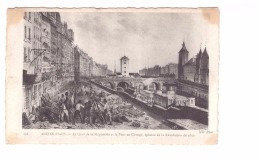 75 Série Ancien Paris N°128 Quai De La Megisserie Et Pont Au Change Episode De La Revolution De 1830 - Arrondissement: 01