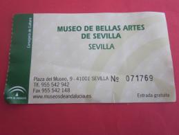 Biglietto Entrata BILLETE Entrada TICKET Entrée TICKET Entrance(Entry)MUSEI MUSEO DE BELLAS ARTES DE SEVILLA ESPANA - Tickets - Entradas