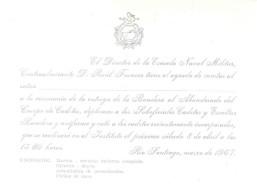 TARJETA DE INVITACION DEL CONTRAALMIRANTE RAUL FRANCOS A LA CERMEMONIA DE ENTREGA DE LA BANDERA AL ABANDERADO DEL CUERPO - Historical Documents