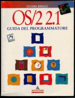 OS/221  GUIDA  DEL  PROGRAMMATORE  CON DISCHETTO FORMATO 3,5      (ECONOMICO  PAG. 755 ) - Informatica