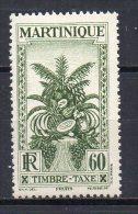 2/ Martinique Taxe 19  Neuf  XX  , Cote  2,30€ , Disperse Trés Grosse Collection ! - Martinique (1886-1947)