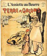 L ASSIETTE AU BEURRE  -  1905  -  TERRE A GALONS  - DALANNOY - Livres, BD, Revues