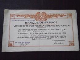 BUREAU De PANTIN - RECU De VERSEMENT D´OR Pour La DEFENSE NATIONALE - BANQUE De FRANCE - 5 Novembre 1915 - Guerre - WW1 - Banque & Assurance