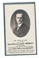 René Gérard Léopold MERMUYS Dienst Overste Algemene Bank West-Vlaanderen Zoon Van Jules & Alma Maelfeyt Brugge 1901-1925 - Andachtsbilder