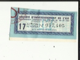 Action Au Porteur De (Societé D'Investissement De L'Est)  No 057.405 _Precedemment Cie Des Chemins De Fer De L'Est - Railway & Tramway