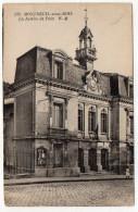 MONTREUIL SOUS BOIS--1908--La Justice De Paix  N° 922  éd E.M - Montreuil