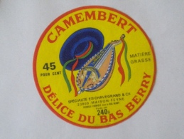 Ancienne étiquette  Fromage NEUVE Camembert Délice Du Bas Berry  CHAVEGRAND & Cie Maison-Feyne 23 Chapeau Viole Musique - Quesos