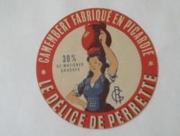 Ancienne étiquette Fromage NEUVE Picardie CAMEMBERT Le Délice De Perrette  Cruche Pot à Lait Fermière Initiales RG 30%mg - Fromage