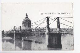 CPA 31- TOULOUSE - PONT SAINT PIERRE - Toulouse