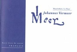 Livre De Textes Sur L´exposition Johannes Vermeer Mauritshuis La Haye (1996) - Dépliants Touristiques