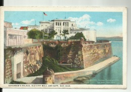 AMERIQUE - ANTILLES  - Governor' S Palace - Old City Wall And Gate  SAN JUAN PORTO RICO - Puerto Rico