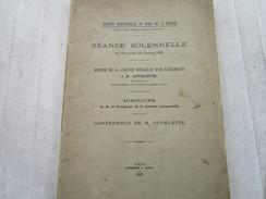 Remise De La Grande Médaille D´Or KUHLM à M. CUVELETTE Directeur Général De La Société Des Mines De LENS (30 Pages) - Documents Historiques
