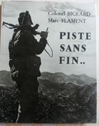 Guerre D'Algérie Colonel BIGEARD Marc FLAMENT Piste Sans Fin 1963 - Bücher, Zeitschriften, Comics