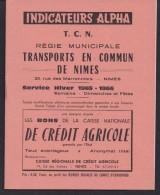 Indicateur Alpha - T. C. N. Régie Municipale Transports En Commun De Nimes Service Hiver 1965-1966 - Alpha