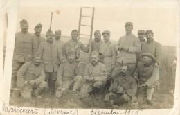 80 MARICOURT - BELLE CARTE PHOTO  DECEMBRE  1916 - POILUS - SOLDATS  - MILITARIA - France