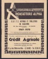 Indicateur Alpha - C. G. F. T. E. Autobus Et Troleybus Du Havre 1970-1971 - Alpha