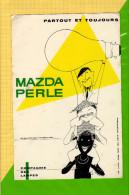 BUVARD & Blotting Paper : MAZDA PERLE  Partout Et Toujours - Electricité & Gaz
