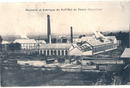 TOURY  Sucrerie Et Fabrique De Pail Mel Neuve TTB - Andere Gemeenten