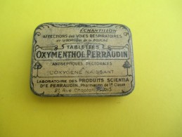 Boite Métallique/ Produit Pharmaceutique/Oxymenthol Perraudin/Tablette/Antiseptique Pectoral/Vers 1930-1950   BFPP85 - Scatole