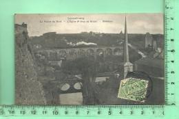 LUXEMBOURG: Le Viaduc Du Nord, L'Eglise Saint-Jean Au Grund, Stiérchen - Luxembourg - Ville