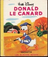 DONALD Le Canard - Walt Disney  - Les Albums Roses - ( 1954 ) . - Bücher, Zeitschriften, Comics