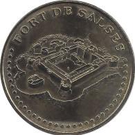 S07A234 - 2007 LE FORT DE SALSES 2 - Face Simple / MONNAIE DE PARIS - Monnaie De Paris