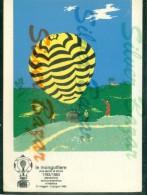 LE MONGOLFIERE - CREMONA - MOSTRE - MARCOFILIA - Luchtballon