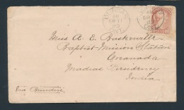 Canada #45a Cvr 1889 10c Small Queen Cover To India, Franked With A 10c Rose Carmine, Tied By... - 1851-1902 Reign Of Victoria