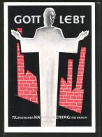 "CPA 75. Deutscher Katholikentag Berlin 1952, ""Gott Lebt!"" - Glaube, Religion, Kirche"