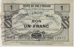 5 Mars 1916 Société DesBons D'émission Avesnes 59 Prisches 1Franc Billet De Nécessité Bon état Dos Scannés - Bonds & Basic Needs