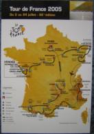 Vélo, Cyclisme, Tour De France 2005  Carte Postale Officielle Avec Le Circuit - Ciclismo