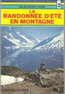 Dominique LE BRUN La Randonnée D'été En Montagne - Sport