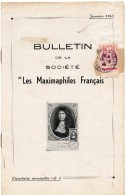 """Bulletin N°1 De Janvier 1945 De La Société """"LES MAXIMAPHILES FRANCAIS"""" - Tijdschriften: Abonnementen"""