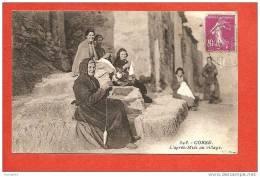Corse - L ´Après Midi Au Village ( Fileuse ) - Unclassified