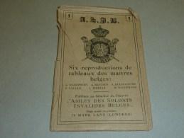 SIX REPRODUCTIONS DE TABLEAUX DES MAITRES BELGES - ASILES DES SOLDATS INVALDES BELGES - ETRANGER EUROPE BELGIQUE (S) - Belgique