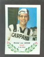 Chromo ( 6223 ) Cyclisme - Coureur - Wielrenner - Renner - Cycliste : N°92 Michel Van Aerde - Wielrennen