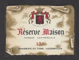 Etiquette De Vin De Table  -  Réserve Maison  -  Brasserie Du Tigre Hazebrouck  (59) - Unclassified