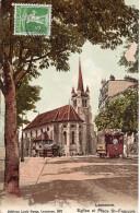 7647. CPA SUISSE. LAUSANNE. EGLISE ET PLACE ST FRANCOIS. CACHET THE CARLTON HALL PORTER CONCIERGE - VD Vaud