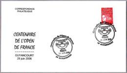 CENTENARIO DEL OPEN DE FRANCIA - 100 Years Open Of France. Guyancourt 2006