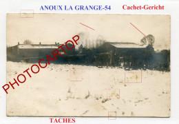 ANOUX LA GRANGE-CARTE PHOTO Allemande-Guerre 14-18-1 WK-France-54-CACHET Feldpost GERICHT- - France