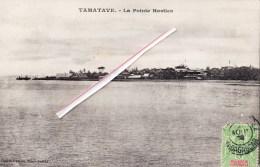 TAMATAVE - La Pointe Hasties - VOIR SCANS - Tanzanie